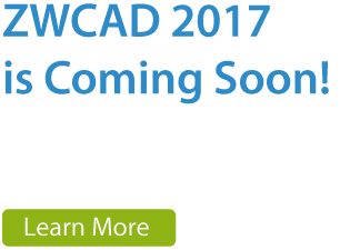 ZWCAD 2017 is comeing soon