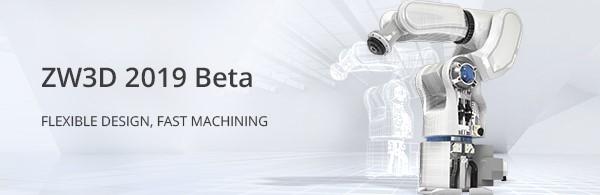 ZW3D 2019 Beta 1.jpg