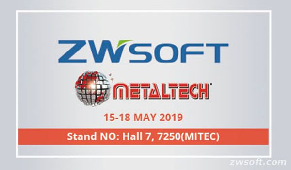 ZWSOFT in METALTECH 2019