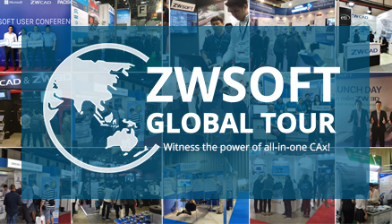ZWSOFT Global Tour – Witness the Power of All-in-one CAx!