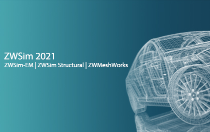 The Launch of ZWSim 2021: a Milestone for All-in-One CAx Strategy