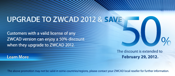 Surprise! One More Month for Upgrading to ZWCAD 2012 with 50% Discount