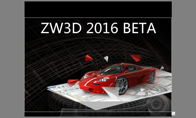 ZW3D 2016 Beta to Deliver More Intuitive & Interactive Product Design